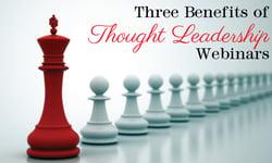 3-benefits-of-thought-leadership-webinars
