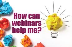 how-can-webinars-help-me