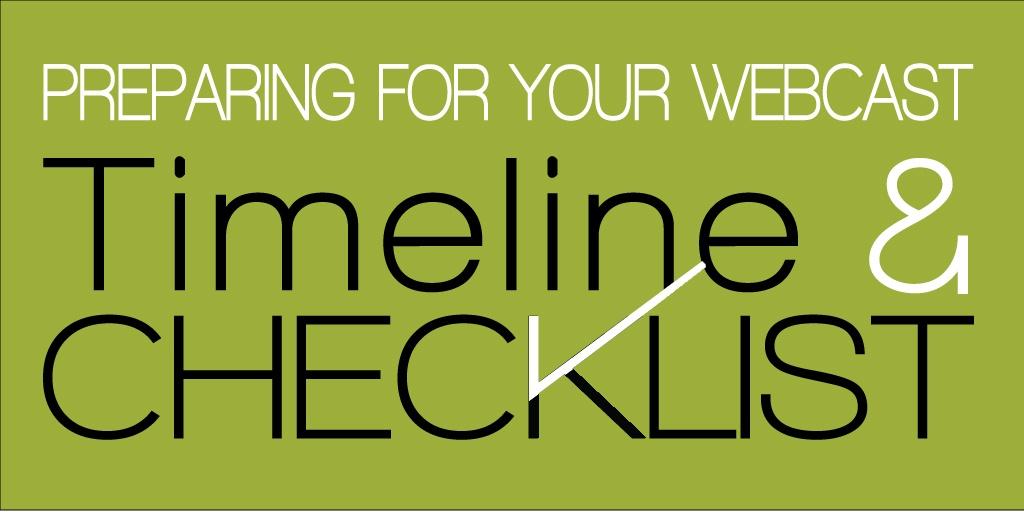 Webcast Checklist Timeline